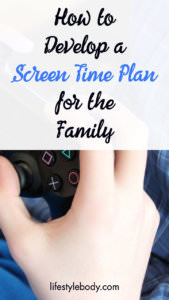 How to Develop a Healthy Family Screen Time Plan