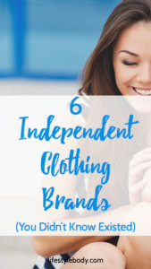 6 Independent Clothing Brands (You Didn't Know Existed)
