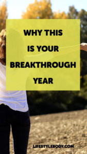 Why This is Your Breakthrough Year Ladies!