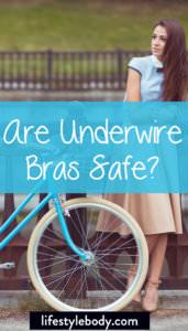 Are Underwire Bras Safe?
